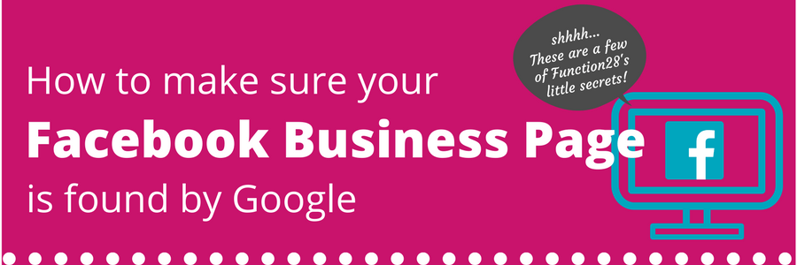 making sure your Facebook Business Page is found by Google, facebook optimisation